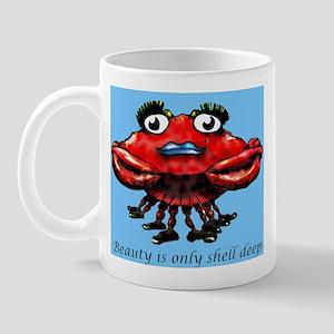 Beauty is only shell deep Mug