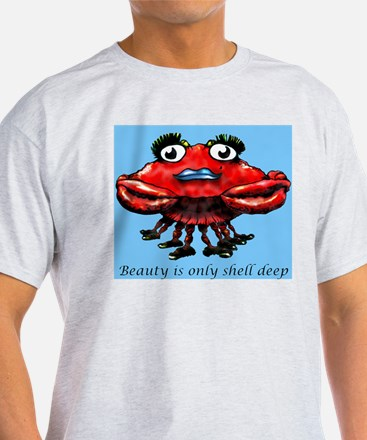Beauty is only shell deep T-Shirt
