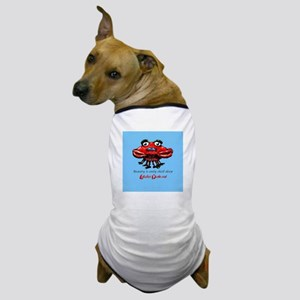 Beauty is only shell deep Dog T-Shirt