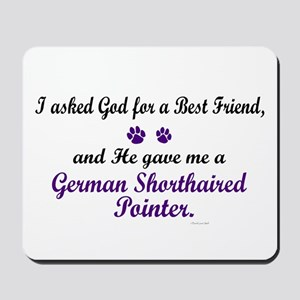 God Gave Me A German SH Pointer Mousepad