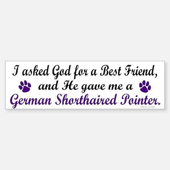 God Gave Me A German SH Pointer Bumper Bumper Bumper Sticker
