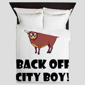 Back Off City Boy Queen Duvet