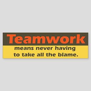 Teamwork Bumper Sticker