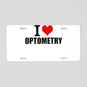 I Love Optometry Aluminum License Plate