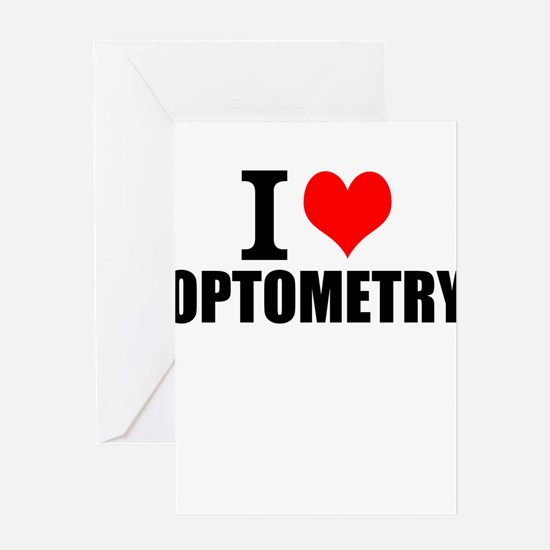 I Love Optometry Greeting Cards