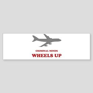 Criminal Minds: Wheels Up Bumper Sticker