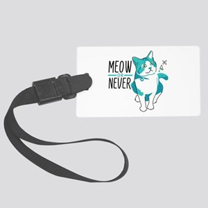 American shorthair cat meow or never Luggage Tag