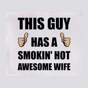 This Guy Awesome Hot Wife Throw Blanket