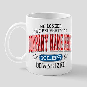 No Longer Property of: Downsized Mug