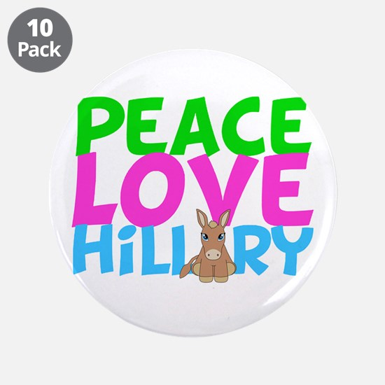 """Love Hillary 3.5"""" Button (10 pack)"""