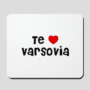 Te * Varsovia Mousepad