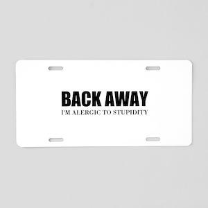 Back Away Aluminum License Plate