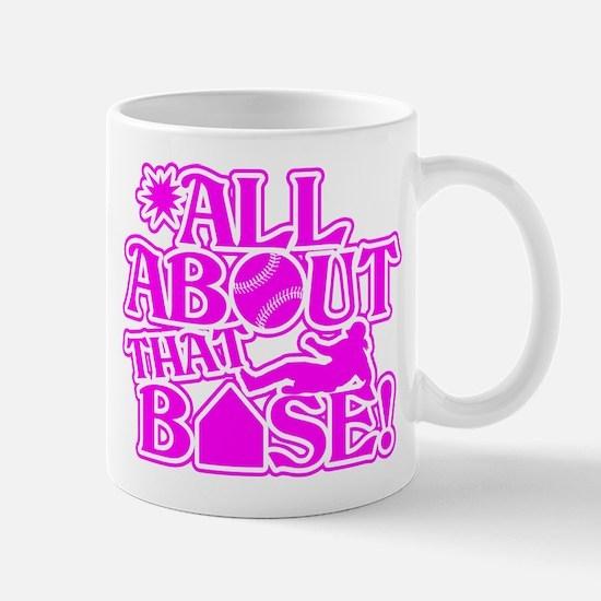 ALL ABOUT THAT BASE SOFTBALL Mug