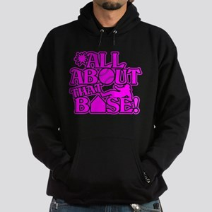 ALL ABOUT THAT BASE SOFTBALL Hoodie (dark)