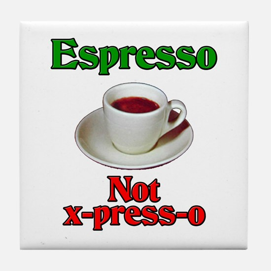Espresso Not x-press-o Tile Coaster