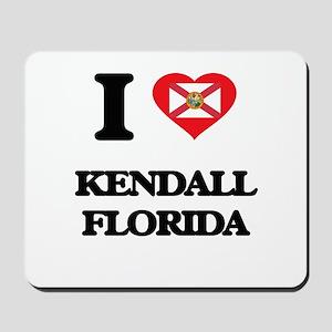 I love Kendall Florida Mousepad