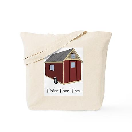 Tinier Than Thou Tote Bag