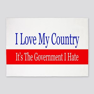 Love My Country Hate The Government 5'x7'Area Rug
