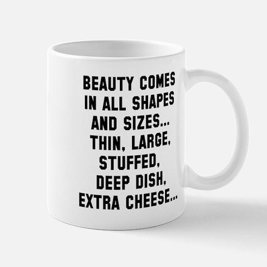 Beauty all shapes and sizes Mug