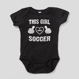 THIS GIRL LOVES SOCCER Baby Bodysuit