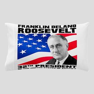 32 Roosevelt Pillow Case