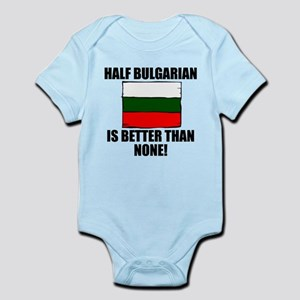 Half Bulgarian Is Better Than None Body Suit