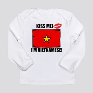 Kiss Me Im Vietnamese Long Sleeve T-Shirt