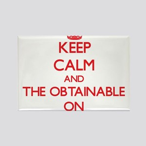 Keep Calm and The Obtainable ON Magnets