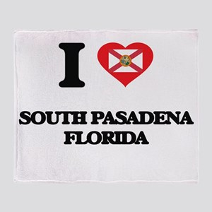 I love South Pasadena Florida Throw Blanket