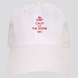 Keep Calm and The Womb ON Cap