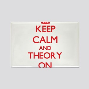 Keep Calm and Theory ON Magnets