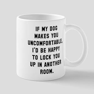 Dog uncomfortable Mug