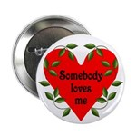 "Somebody Loves Me Valentines 2.25"" Button (10"
