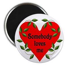Somebody Loves Me Valentines Magnet