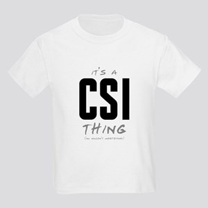 It's a CSI Thing Kids Light T-Shirt