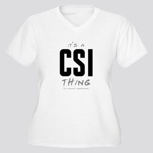 It's a CSI Thing Women's Plus Size V-Neck T-Shirt