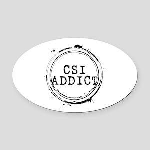 CSI Addict Stamp Oval Car Magnet