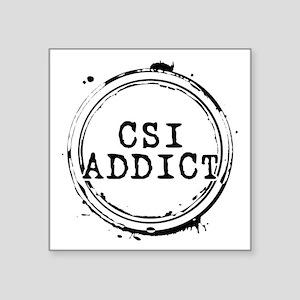 "CSI Addict Stamp Square Sticker 3"" x 3"""