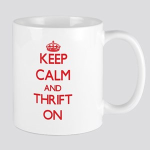 Keep Calm and Thrift ON Mugs