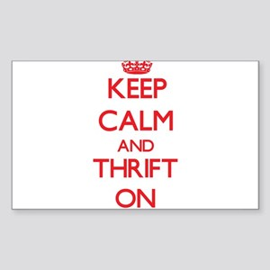 Keep Calm and Thrift ON Sticker