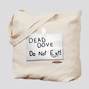 Arrested Development Dead Dove Tote Bag