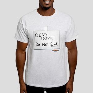 Arrested Development Dead Dove Light T-Shirt