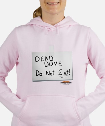Arrested Development Dea Women's Hooded Sweatshirt