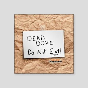 "Arrested Development Dead D Square Sticker 3"" x 3"""