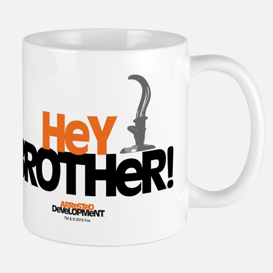 Arrested Development Hey Brother Mug