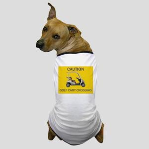 Yellow Caution Sign for Golf Cart Cros Dog T-Shirt
