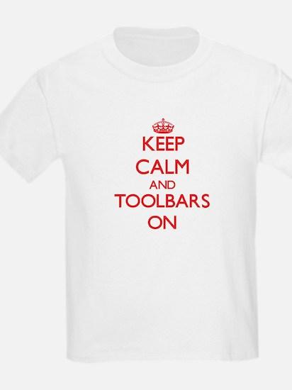 Keep Calm and Toolbars ON T-Shirt