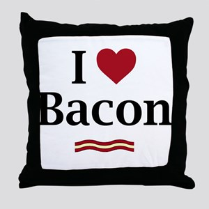 I Love Bacon... Throw Pillow