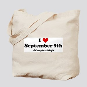 I Love September 9th (my birt Tote Bag
