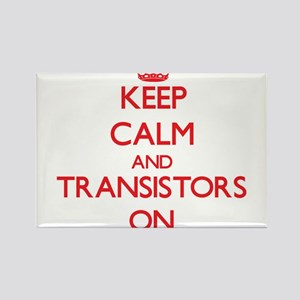 Keep Calm and Transistors ON Magnets